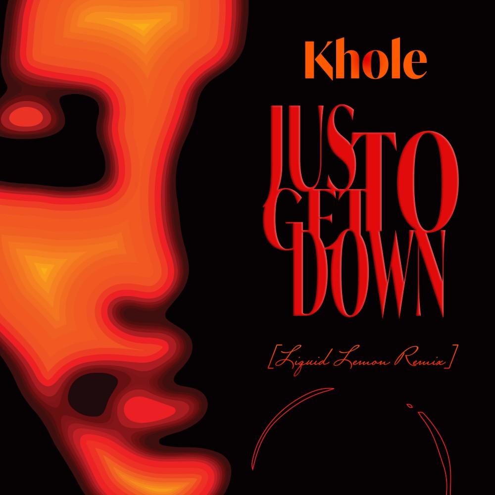 Just to get down (Liquid Lemon Remix) -